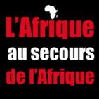 L'Afrique au secours de l'Afrique